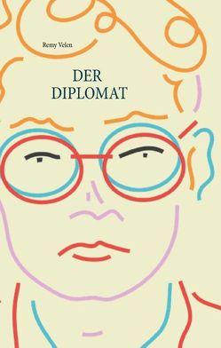 Der Diplomat von Velen,  Remy