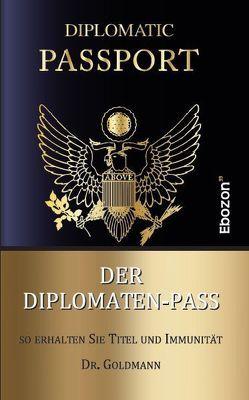 Der Diplomaten-Pass von Dr. Goldmann