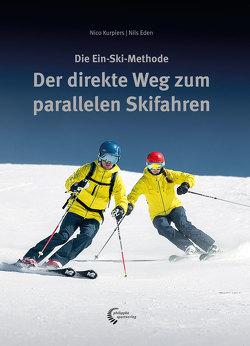 Der direkte Weg zum parallelen Skifahren von Eden,  Nils, Kurpiers,  Nico
