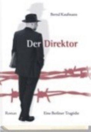 Der Direktor von Kaufmann,  Bernd