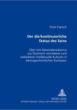 «Der dis/kontinuierliche Status des Seins» von Ingrisch,  Doris