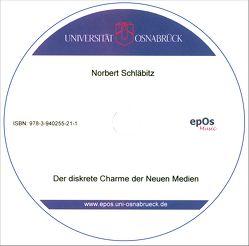 Der diskrete Charme der Neuen Medien von Schläbitz,  Norbert