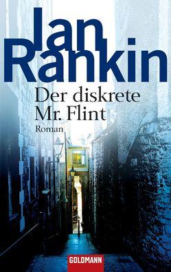 Der diskrete Mr. Flint von Rankin,  Ian, Varrelmann,  Claus
