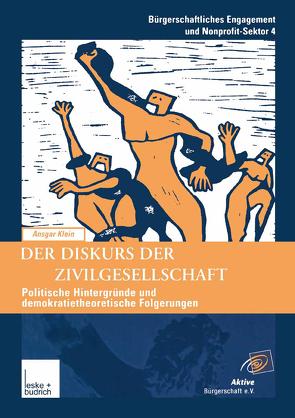 Der Diskurs der Zivilgesellschaft von Klein,  Ansgar