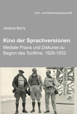 Der Diskurs zur Internationalität des Films und die Praxis der Sprachversionen von Berry,  Jessica, Schenk,  Irmbert, Wulff,  Hans-Jürgen