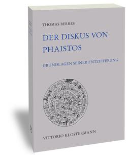 Der Diskus von Phaistos von Thomas Berres
