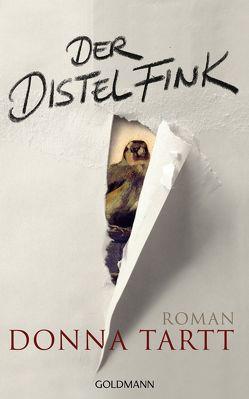 Der Distelfink von Lutze,  Kristian, Schmidt,  Rainer, Tartt,  Donna