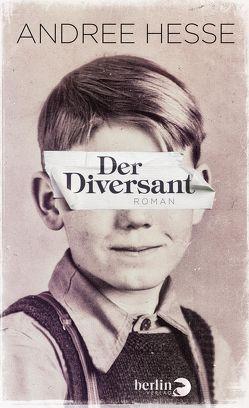 Der Diversant von Hesse,  Andree