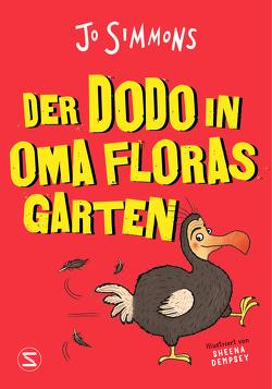Der Dodo in Oma Floras Garten von Simmons,  Jo, Wais,  Johanna