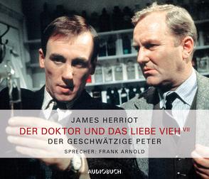 Der Doktor und das liebe Vieh (Teil 7) – Der geschwätzige Peter von Arnold,  Frank, Herriot,  James