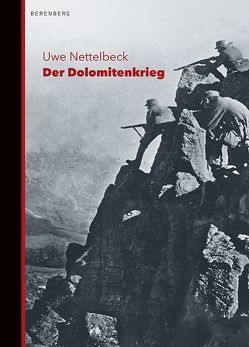 Der Dolomitenkrieg von Claussen,  Detlev, Nettelbeck,  Uwe