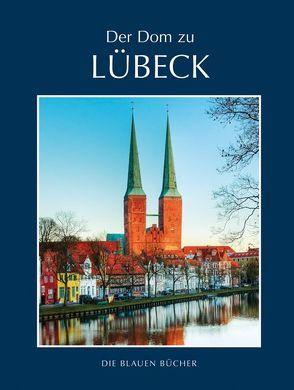 Der Dom zu Lübeck von Grusnick,  Wolfgang, Haydn,  Michael