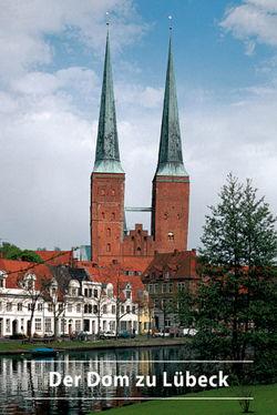 Der Dom zu Lübeck von Wilde,  Lutz