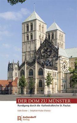 Der Dom zu Münster von Grote,  Udo, Kube,  Stephan