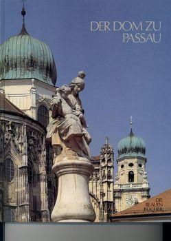 Der Dom zu Passau von Peda,  Gregor, Schindler,  Herbert