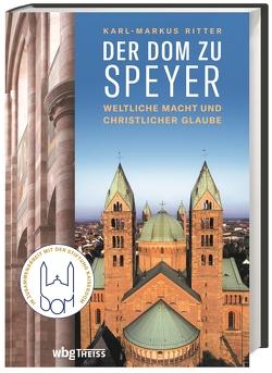 Der Dom zu Speyer von Ritter,  Karl-Markus