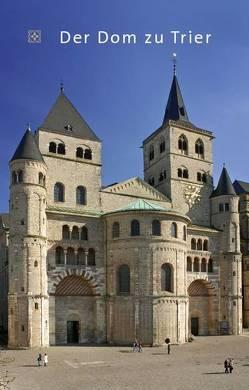 Der Dom zu Trier von Ronig,  Franz