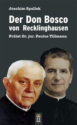 Der Don Bosco von Recklinghausen von Spallek,  Joachim
