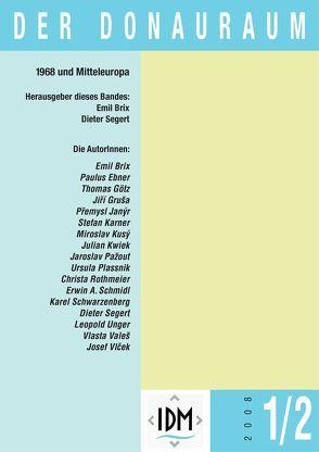Der Donauraum. Zeitschrift des Institutes für den Donauraum und Mitteleuropa / 1968 und Mitteleuropa von Brix,  Emil, Segert,  Dieter
