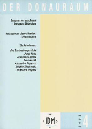 Der Donauraum. Zeitschrift des Institutes für den Donauraum und Mitteleuropa / Der Donauraum von Busek,  Erhard