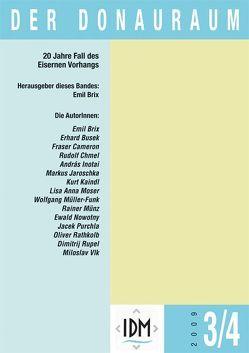 Der Donauraum. Zeitschrift des Institutes für den Donauraum und Mitteleuropa / Der Donauraum Jg. 49/3-4, 2009 von Brix,  Emil, Höslinger-Finck,  Annette
