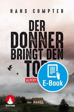 Der Donner bringt den Tod (E-Book) von Compter,  Hans