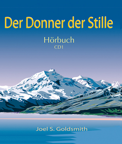 Der Donner der Stille von Goldsmith,  Joel S