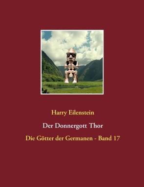 Der Donnergott Thor von Eilenstein,  Harry