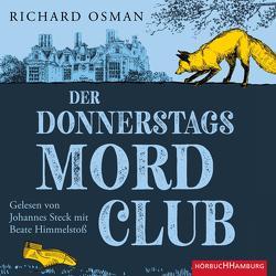 Der Donnerstagsmordclub (Die Mordclub-Serie 1) von Himmelstoss, ,  Beate, Osman,  Richard, Roth,  Sabine, Steck,  Johannes