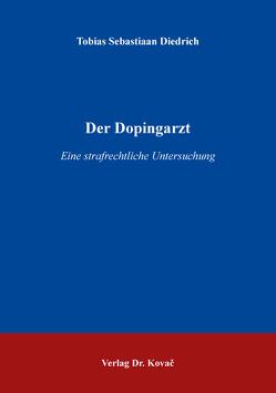 Der Dopingarzt von Diedrich,  Tobias Sebastiaan