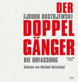 Der Doppelgänger von Dostojewski,  Fjodor Michailowitsch, Nitzberg,  Alexander, Rotschopf,  Michael