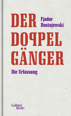 Der Doppelgänger von Dostojewski,  Fjodor, Nitzberg,  Alexander