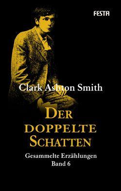 Der doppelte Schatten von Smith,  Clark Ashton