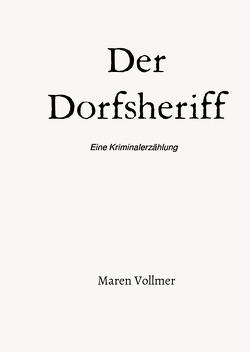 Der Dorfsheriff von Vollmer,  Maren