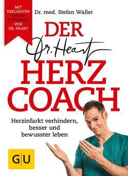 Der Dr. Heart Herzcoach von Waller,  Stefan