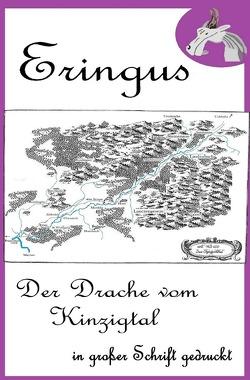 Der Drache Eringus / Eringus – Der Drache vom Kinzigtal von Seuring,  Rainer