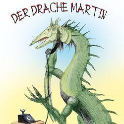 Der Drache Martin von Gabor,  Karlheinz, Zenker,  Helmut