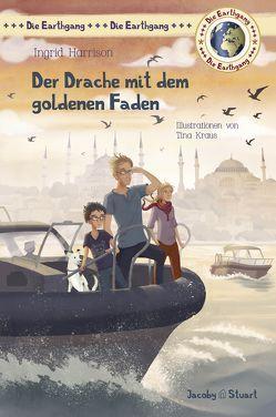 Der Drache mit dem goldenen Faden von Harrison,  Ingrid, Kraus,  Tina
