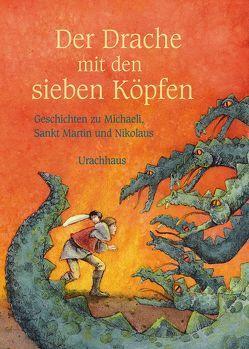 Der Drache mit den sieben Köpfen von Dufft,  Sanne, Heuninck,  Robert, Verschuren,  Ineke