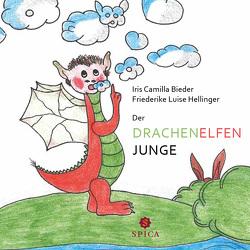 Der Drachenelfenjunge von Bieder,  Iris Camilla, Hellinger,  Friederike Luise