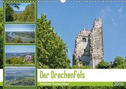 Der Drachenfels – Schöne Aussichten (Wandkalender 2019 DIN A3 quer)