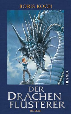 Der Drachenflüsterer von Koch,  Boris, Schulz,  Dirk