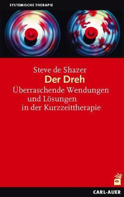 Der Dreh von Hofmeister,  Bernd, Hofmeister,  Sally, Shazer,  Steve de