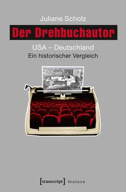 Der Drehbuchautor von Scholz,  Juliane