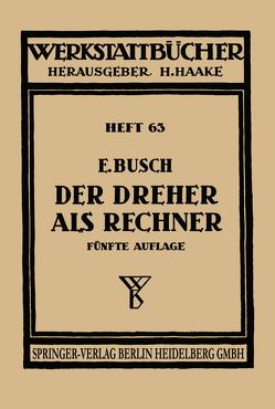 Der Dreher als Rechner von Busch,  E., Haake,  H., Lattermann,  O.