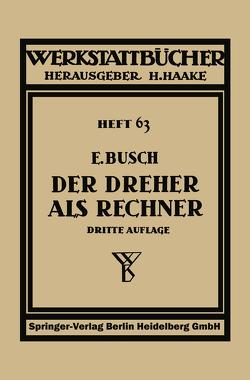 Der Dreher als Rechner von Busch,  Ernst