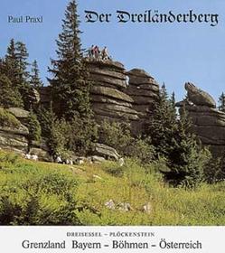 Der Dreiländerberg von Praxl,  Paul