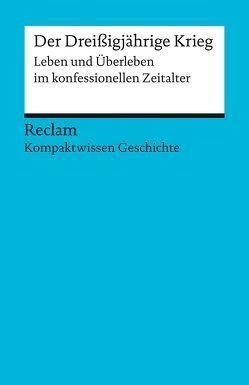 Der Dreißigjährige Krieg von Henke-Bockschatz,  Gerhard, Müller,  Hans-Joachim