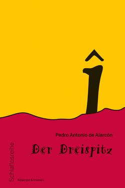 Der Dreispitz von Alarcón,  Pedro Antonio de, Lach,  Roman