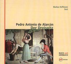 Der Dreispitz von Alarcón,  Pedro Antonio de, Bolliger,  Albert, Hoffmann,  Markus